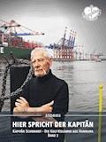Hier spricht der Kapitän. Band 2 - Jürgen Schwandt - E-Book