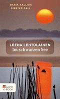 Im schwarzen See - Leena Lehtolainen - E-Book