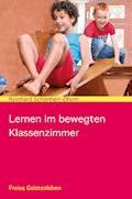 Lernen im bewegten Klassenzimmer - Reinhard Schönherr-Dhom - E-Book