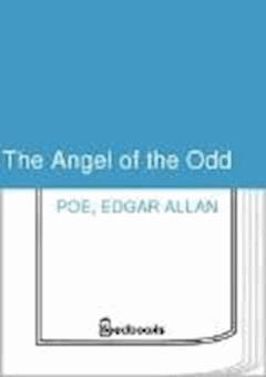 The Angel of the Odd - Edgar Allan Poe - ebook