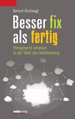 Besser fix als fertig - Bernd Hufnagl - E-Book