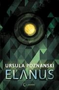 Elanus - Ursula Poznanski - E-Book