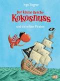Der kleine Drache Kokosnuss und die wilden Piraten - Ingo Siegner - E-Book