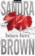 Böses Herz - Sandra Brown - E-Book