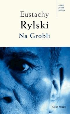 Na grobli - Eustachy Rylski - ebook