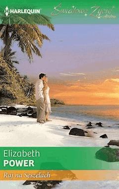 Raj na Seszelach - Elizabeth Power - ebook