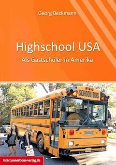 Highschool USA - Georg Beckmann - E-Book