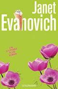 Jetzt ist Kuss! - Janet Evanovich - E-Book