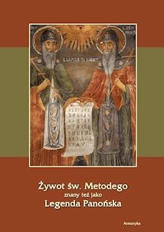 Żywot św. Metodego. Legenda Panońska - Anonim - ebook