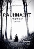 Rauhnacht - Max Pechmann - E-Book + Hörbüch