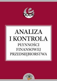 Analiza i kontrola płynności finansowej przedsiębiorstwa - Julita Zdończyk - ebook