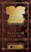 Paradies der Verlorenen - Alexis Snow - E-Book