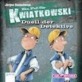 Ein Fall für Kwiatkowski. Duell der Detektive - Jürgen Banscherus - Hörbüch