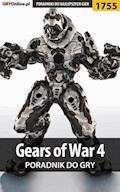 "Gears of War 4 - poradnik do gry - Patrick ""Yxu"" Homa - ebook"