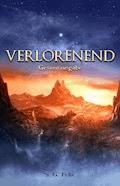 Verlorenend - Fantasy-Epos (Gesamtausgabe) - S. G. Felix - E-Book