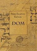 Dom - Piotr Ibrahim Kalwas - ebook