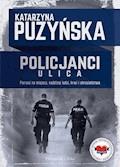 Policjanci. Ulica - Katarzyna Puzyńska - ebook + audiobook