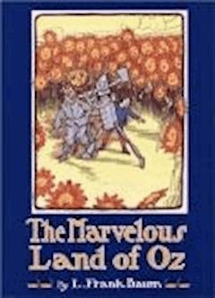 The Marvelous Land of Oz - Lyman Frank Baum - ebook