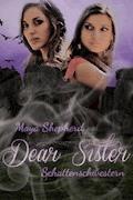 Schattenschwestern - Maya Shepherd - E-Book