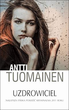 Uzdrowiciel - Antti Tuomainen - ebook