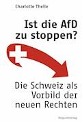 Ist die AfD zu stoppen? - Charlotte Theile - E-Book