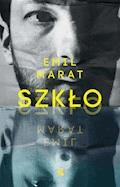 Szkło - Emil Marat - ebook