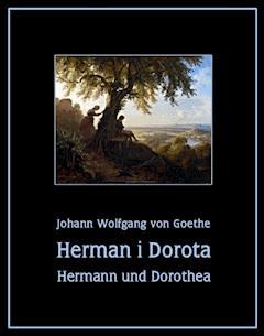 Herman i Dorota. Hermann und Dorothea - Johann Wolfgang von Goethe - ebook