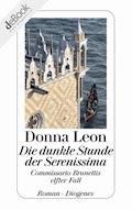 Die dunkle Stunde der Serenissima - Donna Leon - E-Book