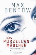 Das Porzellanmädchen - Max Bentow - E-Book