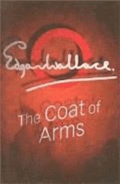 The Coat of Arms - Edgar Wallace - ebook