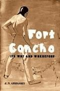 Fort Concho / Its Why and Wherefore - J. N. Gregory - E-Book