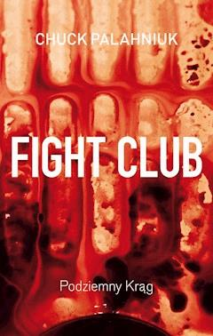 Fight Club. Podziemny krąg - Chuck Palahniuk - ebook