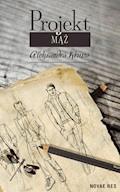 Projekt Mąż - Aleksandra Krupa - ebook