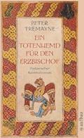 Ein Totenhemd für den Erzbischof - Peter Tremayne - E-Book