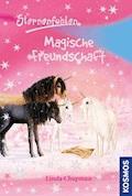 Sternenfohlen, 3, Magische Freundschaft - Linda Chapman - E-Book