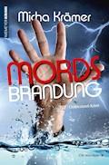 Mordsbrandung - Micha Krämer - E-Book