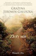 Złoty sen - Grażyna Jeromin-Gałuszka - ebook