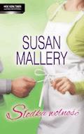 Słodka wolność - Susan Mallery - ebook