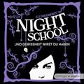 Night School 5 - Und Gewissheit wirst du haben - C.J. Daugherty - Hörbüch