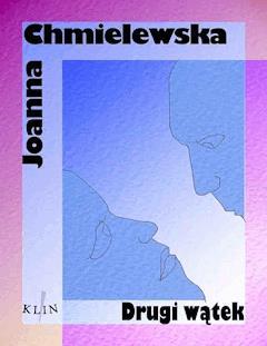 Drugi wątek - Joanna Chmielewska - ebook