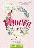 Blumengeschichten - Erich Weidinger - E-Book