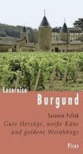 Lesereise Burgund - Susanne Pollak - E-Book