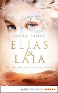 Elias & Laia - In den Fängen der Finsternis - Sabaa Tahir - E-Book