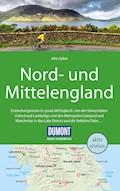 DuMont Reise-Handbuch Reiseführer Nord-und Mittelengland - John Sykes - E-Book