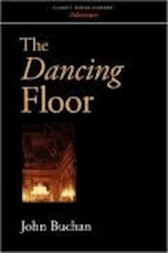The Dancing Floor - John Buchan - ebook