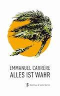 Alles ist wahr - Emmanuel Carrère - E-Book