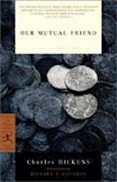 Our Mutual Friend - Charles Dickens - ebook