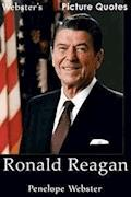 Webster's Ronald Reagan Picture Quotes - Penelope Webster - E-Book