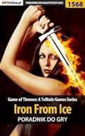 """Game of Thrones - Iron From Ice - poradnik do gry - Jacek """"Ramzes"""" Winkler - ebook"""