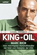 King of Oil - Daniel Ammann - E-Book